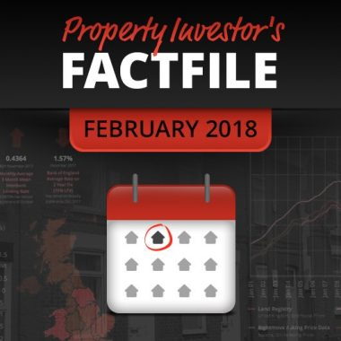 Property Investor Factfile - Buy-to-Let and Property Trading - February 2018