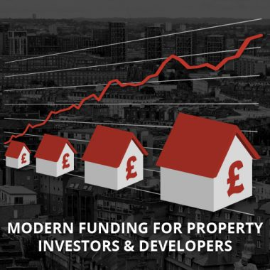 Modern Funding for Buy-to-Let Investors and Developers