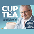 Cup of Tea with Rick G