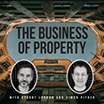 The Business of Property Podcast
