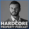 The Hardcore Property Podcast