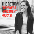 The Return - Property and Investment Podcast