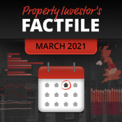 Property Investor's Factfile - March 2021