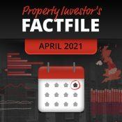 Property Investor's Factfile - April 2021