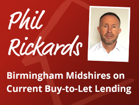 Birmingham Midshires - Current Buy-to-Let Lending - Phil Rickards